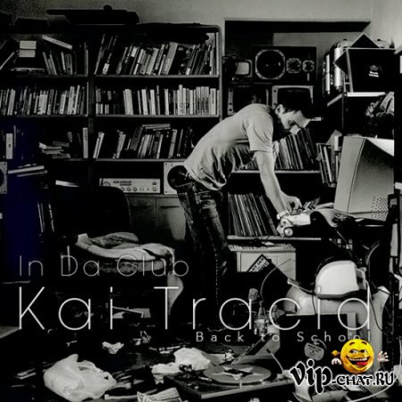 In Da Club: Back to School (Kai Tracid) (2010)