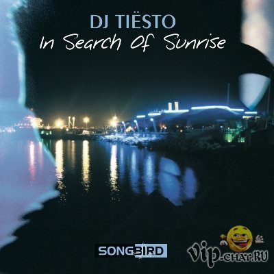In Search of Sunrise (compiled & mixed by Dj Tiesto) (2010)