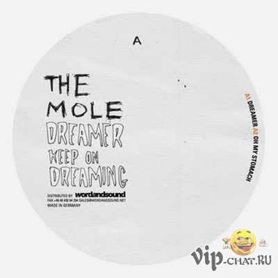 The  Mole – Dreamer Keep On Dreaming (2010)