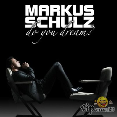 Markus Schulz - Global DJ Broadcast: Do You Dream Release Special (2010)