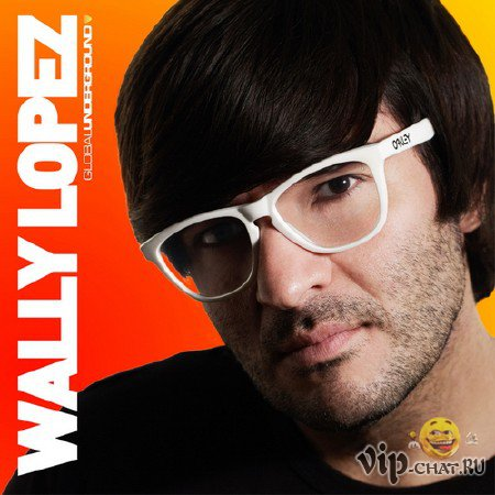 Global Underground: Wally Lopez (2010)